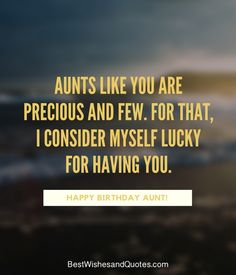Happy Birthday Aunt - 35 Lovely Birthday Wishes that You Can Use. Birthday Quotes For Aunt, Happy Birthday Auntie, Birthday Wishes Quotes, Happy Birthday Funny, Birthday Messages, Sister Birthday, Funny Birthday Cards, Birthday Ideas, Birthday Message To Aunt