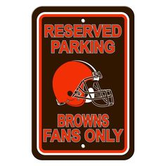Cleveland Browns Sign - Plastic - Reserved Parking - 12 in x 18 in