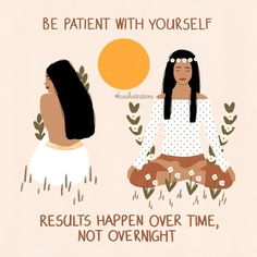 """Lou on Instagram: """"'Be patient with yourself. Results happen over time, not overnight.' Prints and other products available via link in bio or directly from…"""" Happiness Challenge, Artist Names, Aesthetic Art, Positive Quotes, Encouragement, Love You, Positivity, Shit Happens, Te Amo"""