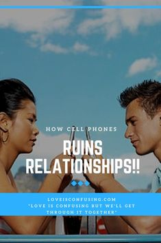 How phones can destroy a relationship