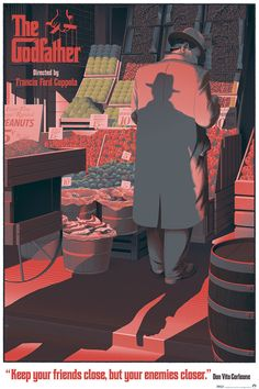 Godfather The Godfather - movie poster - Laurent Dureiux << those oranges!The Godfather - movie poster - Laurent Dureiux << those oranges! Best Movie Posters, Cinema Posters, Movie Poster Art, Poster S, Film Posters, Art Posters, Poster Wall, The Godfather Poster, Godfather Movie