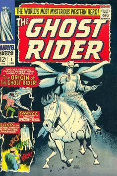 """Ghost Rider 1 - Volume 1 (February 1967) """" The Origin of the Ghost Rider """" Cover artist: Dick Ayers #western #westerncomics #GhostRider"""