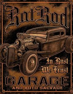 Rat Rod Garage Distressed Retro Vintage Tin Sign Wall Signs Tin Sign - 32 x 41 cm Retro Vintage, Vintage Tin Signs, Vintage Posters, Vintage Cars, Vintage Auto, Rat Rods, Garage Signs, Garage Art, Garage Office