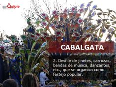 Spanish Word of the Day / Palabra del día: CABALGATA http://s.donquijote.org/cabalgata #LearnSpanish