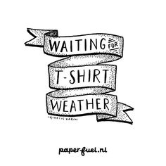 Waiting for t-shirt weather. Inspired by the song of Cira waves #lettering #paperfuel