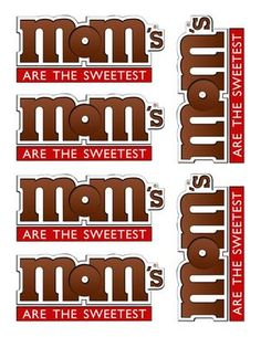 """Free Printable: """"M&Ms for MOM"""". how cute would this be attached to a package of M&Ms or a vase full of them and candy bouquet. My goodness the possibilities are endless. Mother's Day is in May!"""
