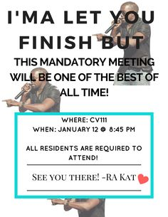 my mandatory meeting flyer for my last floor meeting
