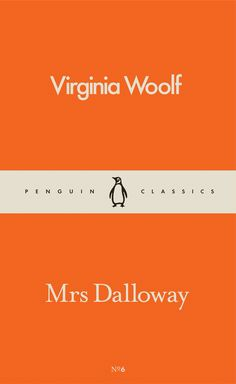 Mrs Dalloway, Virginia Woolf -- Re-reading Student Stress, Thought Experiment, Great Novels, James Joyce, Penguin Classics, Social Activities, Virginia Woolf, Penguin Books, Latest Books