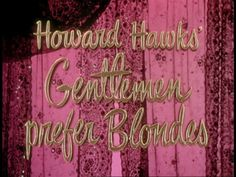 Gentlemen prefer blondes 1953 movie title