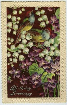 Early 1900s Embossed Birthday Greetings Birds Violets Lily of the Valley Flowers postcard  | eBay