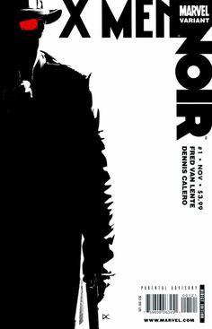 The X-Men Noir mini-series rocked! Comic Book Covers, Comic Books Art, Book Art, X Men, Absolute Power, Cinema, Vintage Space, Marvel Wallpaper, Sci Fi Art