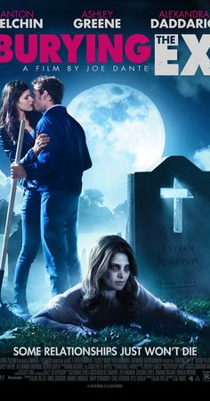 Directed by Joe Dante.  With Anton Yelchin, Ashley Greene, Alexandra Daddario, Oliver Cooper. A guy's regrets over moving in with his girlfriend are compounded when she dies and comes back as a zombie.