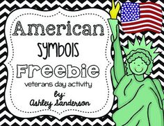 Enjoy this American symbols freebie where your students can learn about the symbols we have in our history that symbolize the freedom that our veterans fought for.Our veterans fought so bravely for our freedom and our history has so many symbols throughout history that represent those freedoms.Ashley Sandersonflyinghighinfirstgrade@gmail.com