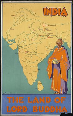 India. The land of Lord Buddha by Boston Public Library, via Flickr