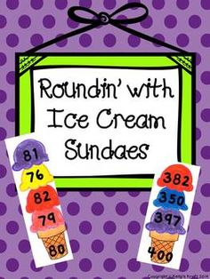 Everyone loves Ice Cream Sundaes! This activity is a fun, engaging way for students to practice rounding to the nearest 10 and Included in this product: Rounding to the nearest 10 recording sheet Colored ice cream scoops to cut and paste (nearest Rounding Activities, Guided Math Groups, Educational Activities, Math Games, Teaching Time, Teaching Math, Maths, Teaching Ideas, Math Education