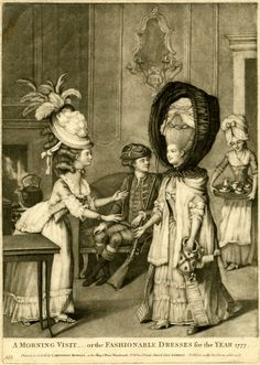 A Morning Visit - or the Fashionable Dresses for the Year 1778, Mezzotint, Published by: Carington Bowles, London. Note large bonnets created to cover the exaggerated hairstyles of the high French poufs.