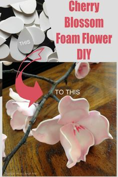 DIY Beautiful faux cherry blossoms made from foam