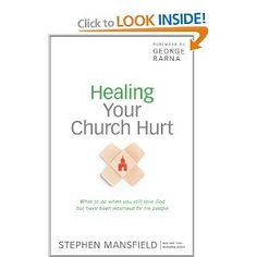 Healing Your Church Hurt: What To Do When You Still Love God But Have Been Wounded by His People.      I just read this--recommended!  Some great principles and an interesting read, wherever you are in the journey.