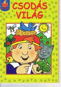 Csodás világ - Mónika Kampf - Picasa Web Albums Bedtime Stories, Stories For Kids, Pre School, Literature, Kindergarten, Albums, Sherwood Forest, Speech Therapy, Worksheets
