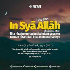 Ucapkan Insya Alloh jika berjanji Muslim Quotes, Islamic Quotes, Best Quotes, Life Quotes, Qoutes, Surah Al Quran, All About Islam, Learn Islam, Islamic Messages