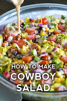 If you're familiar with our cowboy caviar or cowboy pasta salad, you should be pretty excited to see this cowboy salad. Similar to the pasta variety (just without the noodles) this is a hearty salad recipes Cowboy Salad Cowboy Caviar, Healthy Salad Recipes, Vegetable Salad Recipes, Chopped Salad Recipes, Summer Salad Recipes, Lettuce Salad Recipes, Easy Summer Salads, Dinner Salad Recipes, Summer Corn Salad