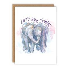 Let's Rub Trunks Greeting Card