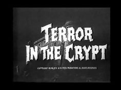 Terror in the Crypt (1964, aka Crypt of the Vampire) - YouTube
