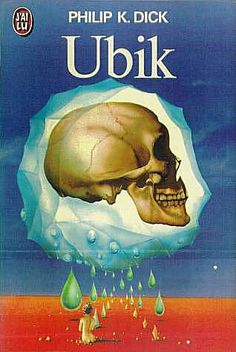 Could have been any other writing by PKD. But Ubik, all the way, was the very first thrill. I have read somewhere that Michel Gondry is thinking about making it a movie. Now that's a challenge though. Book Cover Art, Book Cover Design, Book Art, Sci Fi Books, Cool Books, Philip K Dick, In The Year 2525, Film Science Fiction, Arte Tribal