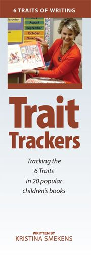 Trait Trackers--Picture books make great mentor texts to teach the 6 Traits… Kindergarten Writing, Kids Writing, Teaching Writing, Writing Activities, Writing A Book, Writing Centers, Writing Ideas, Six Traits, 6 Traits Of Writing