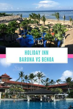 We loved both of our stays at Holiday Inn Baruna and Holiday Inn Benoa in Bali but where would we stay again?