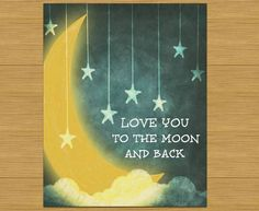 Love you to the moon and back art print prtinable custom . Diy Signs, Wood Signs, Art Projects, Projects To Try, Canvas Crafts, Canvas Art, Canvas Ideas, Back Art, Just Dream