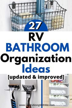 Check out this updated list of RV bathroom organization ideas and RV bathroom storage ideas.  Plus, there is some cool RV decor highlighted in this post too.  #rvbathroomstorage  #camperbathroomstorage  #traveltrailerbathroom  #rvbathroomorganization