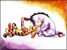Tigger and Eeyore; I am Eeyore, my husband is Tigger