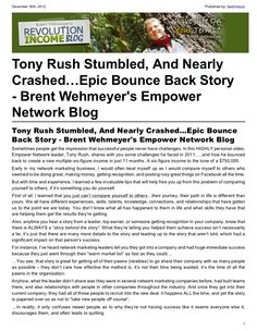 Tony Rush Stumbled, And Nearly Crashed...Epic Bounce Back Story http://www.empowernetwork.com/costa-rica-masters.php?id=marcbarrett