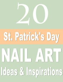 The Sparkle Queen: 20 + St. Patrick's Day Nail Art Ideas & Inspiration!