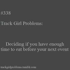 This is me every single time at a track meet ha ha