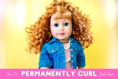 How To Permanently Curl Doll Hair | Pixie Faire American Girl Clothes, Girl Doll Clothes, Doll Clothes Patterns, Doll Patterns, Ag Dolls, Girl Dolls, Madame Alexander, Doll Hair, Doll Crafts