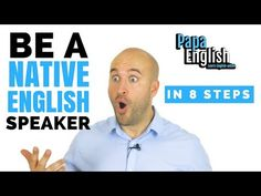 Learn the 8 steps you MUST take to become a native English speaker! If you like the video, be awesome and share it! Use the subtitles if you need them! English Talk, Improve English, British English, English Lessons, Learn English, Phrasal Verbs With Up, English Prepositions, British Schools, Learning English Online