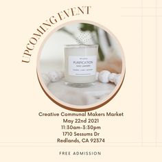 Upcoming Event! We are excited to announce that we will be at the Creative Communal Makers Market next week on the 22nd. Come visit our team and get your favorite candles. We can't wait to meet more of you!