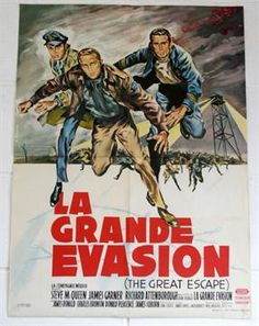 Lot 23 - The Great Escape 1963 French Film Poster (Steve McQueen) artwork by Gilbert Allard, in very good