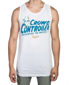 Acrylick - Crowd Controller Tank Top - $26