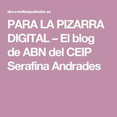 PARA LA PIZARRA DIGITAL – El blog de ABN del CEIP Serafina Andrades Blog, Education, Digital, Maths, Montessori, Kids Math, School, Teaching Time, Maths Area