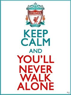 Liverpool: Keep Calm and You Will Never Walk Alone Liverpool Team, Gerrard Liverpool, Liverpool Home, Liverpool Tattoo, Salah Liverpool, Lfc Wallpaper, Liverpool Fc Wallpaper, Liverpool Wallpapers, Premier League