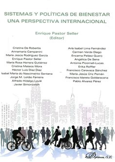 Sistemas y políticas de bienestar : una perspectiva internacional / editor, Enrique Pastor Seller ; autores, Cristina De Robertis