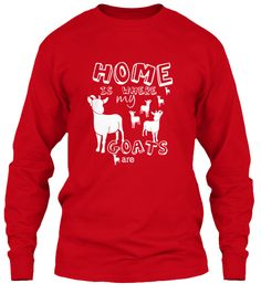 """Home is Where MY Goats Are 