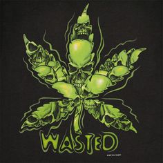 Funny 420   Wasted Leaf 420 Weed Pot Ware Black Graphic T-Shirt   WearYourBeer.com