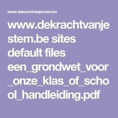 www.dekrachtvanjestem.be sites default files een_grondwet_voor_onze_klas_of_school_handleiding.pdf