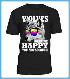WOLVES MAKE ME HAPPY YOU NOT SO MUCH (*Partner Link)