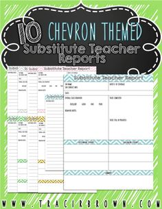 Substitute Teacher Report Pack! Features chevron theme and light colors for ink friendly printing! I LOVED this layout as a Substitute Teacher! For more visit- www.tracirbrown.com