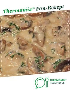 Mushroom cream sauce from LEV-BB. A Thermomix ® recipe from the Sauces / Dips / Spreads category on www.de, the Thermomix ® Community. Mushroom cream sauce Olga Gerber Thermomix Mushroom cream sauce from LEV-BB. A Thermomix ® Chicken Recipes Thermomix, Chicken Sauce Recipes, Pizza Recipes, Crockpot Recipes, Dinner Recipes, Cooking Recipes, Healthy Recipes, Fish Recipes, Mushroom Cream Sauces